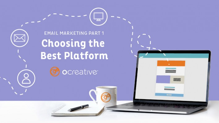 Email Marketing Part One: Choosing the Best Platform