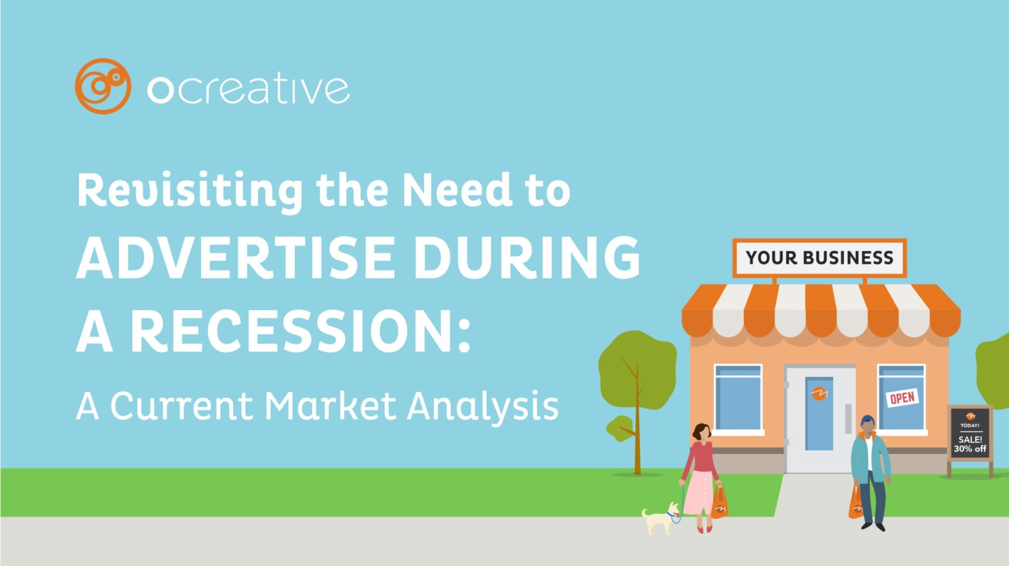 Revisiting the Need to Advertise During a Recession: A Current Market Analysis